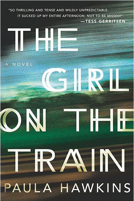The Girl on the Train by Paula Hawkins (Riverhead)  For people who enjoy: High-impact thrillers....Why it's worth the read: When Rachel sees something she cannot unsee on her train commute, she gets entangled in a suspenseful mystery involving a beautiful couple and their secrets. It's easy to see why this page-turner is being compared to both Gone Girl and Hitchcock's Rear Window.