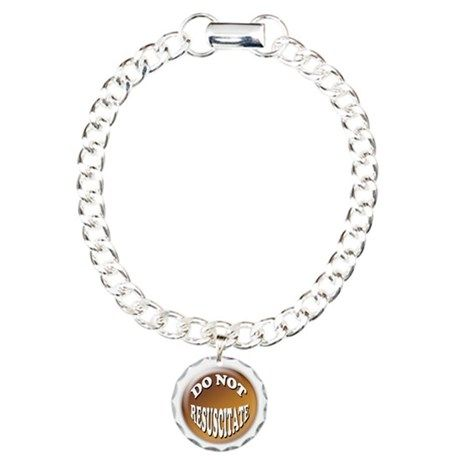 Do Not Resuscitate Charm Bracelet One On Cafepress