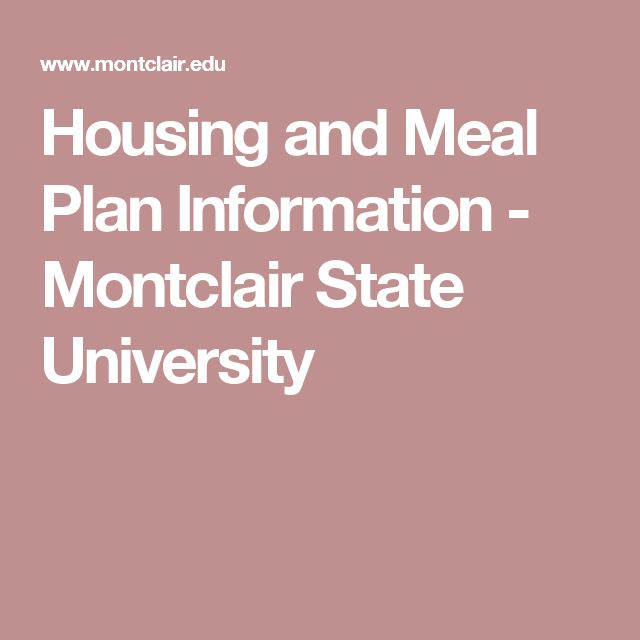 Housing and Meal Plan Information - Montclair State University