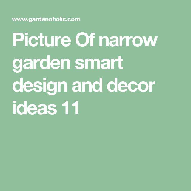 Thin Garden Design: Best 25+ Narrow Garden Ideas On Pinterest