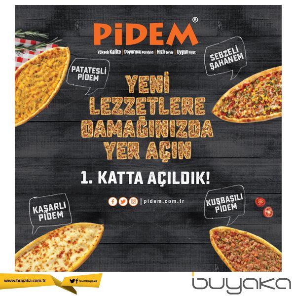 Yeni lezzetlere damağınızda yer açın!  Pidem Buyaka Kat 1'de açıldı! :) #buyakabibaşka #pidem #açılış #buyakaavm