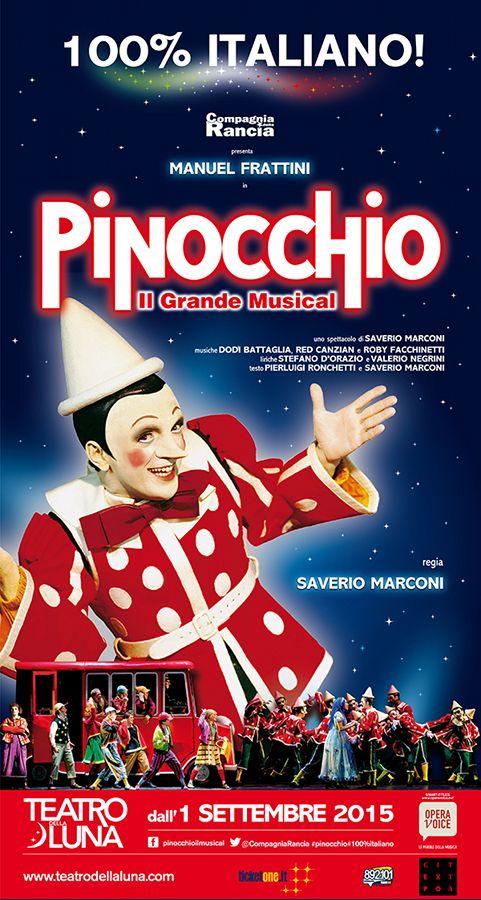 """Un progetto Compagnia della Rancia, Opera Voice e Teatro della Luna per """"Pinocchio"""", il grande musical 100% italiano in occasione di EXPO2015."""