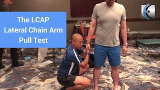 The LCAP - Lateral Chain Arm Pull Test