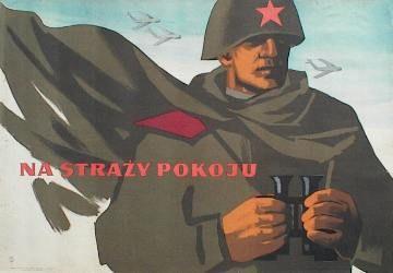 Tadeusz Jodlowski  26,75x39in/ offset /Guarding Peace/ http://www.theartofposter.com/RED/43.htm