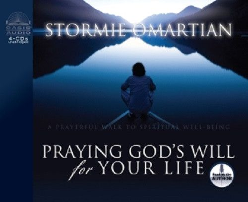 Praying God's Will for Your Life By Stormie Omartian CD