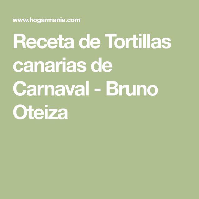 Receta de Tortillas canarias de Carnaval - Bruno Oteiza
