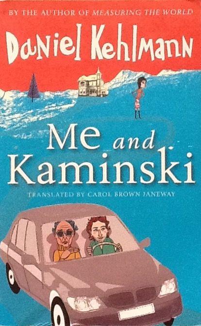 Daniel Kehlmann: Me and Kaminski - Somerset Mall liefdadigheidsverkoping - R10? - 28 Julie 2016