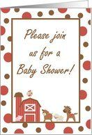 Farm Red Barn Cow Sheep Horse Pig Rooster Farm Animals Baby Shower Invitation Card by Greeting Card Universe. $3.00. 5 x 7 inch premium quality folded paper greeting card. Baby Shower invitations & photo Baby Shower invitations from Greeting Card Universe will help make your event special. Make your event a memorable one by sending a custom Baby Shower invitation. Send a Baby Shower invitation from Greeting Card Universe this year. This paper card includes the following themes: g...