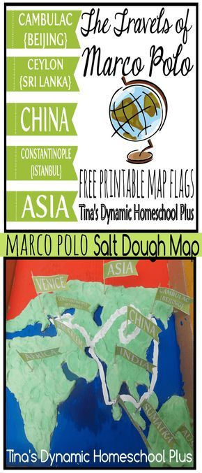 Marco Polo Unit Study – Salt Dough Map + Free Printable Map Flags