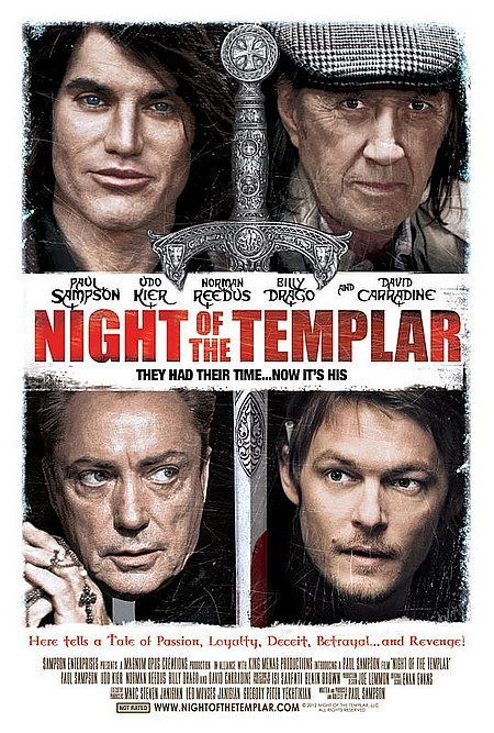 Night of the Templar Poster - David Carradine, Udo Kier, and Norman Reedus headline writer/director/star Paul Sampson's latest film, hitting Cannes May 13th.