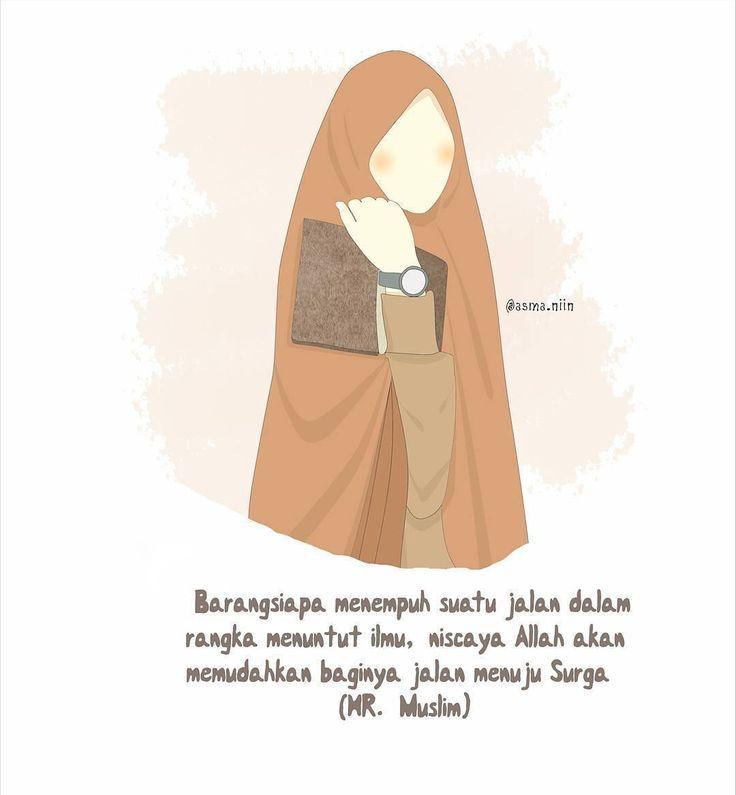 "Bismillah.. . Menuntut ilmu agama adalah kewajiban bagi setiap muslim dan muslimah. Dalam sebuah hadits dikatakan Rasululullah shalallahu'alaihi wasallam bersabda ""Menuntut ilmu itu wajib atas setiap muslim."" (HR. Ibnu Majah. Dinilai shahih oleh Syaikh Albani dalam Shahih wa Dhaif Sunan Ibnu Majah no. 224) . Apa alasan kita untuk tidak menuntut ilmu agama? Apakah karena sibuk dengan urusan dunia? Cobalah luangkan waktu teman-teman untuk menuntut ilmu agama setidaknya satu kali sepekanlah…"