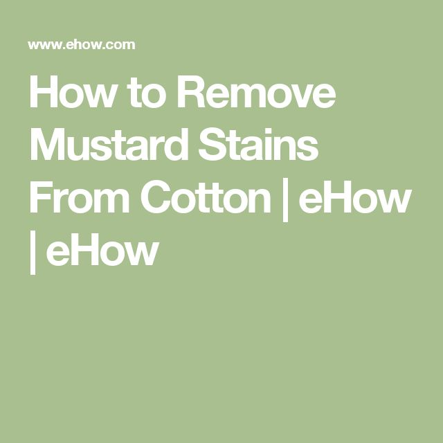 25 Best Ideas About Remove Mustard Stains On Pinterest