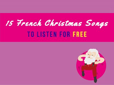 15 French Christmas Songs
