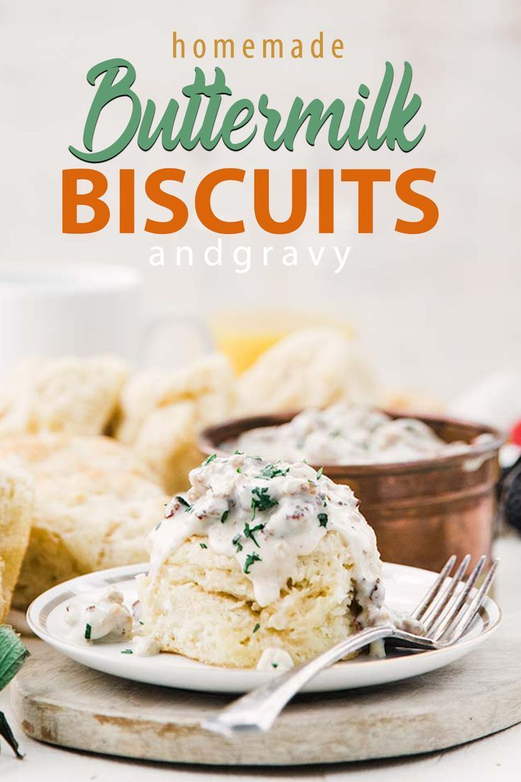 Homemade Buttermilk Biscuits Recipe And Sausage Gravy In 2020 Biscuit Recipe Sausage Gravy Country Sausage Gravy