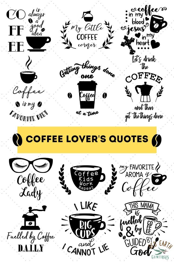 Coffee Lover S Quotes Bundle Coffee Coffee Bean Coffee Machine Frappe Take Away Coffee Coffee Mug Coffee Cup Coffee Lady Funny Coffee Quotes Coffee Bu Coffee Lover Quotes Coffee Lover Funny Coffee