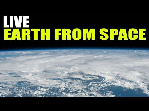 "NASA Video : ISS LIVE Feed: ""Earth From Space"" Beautiful LIVE Stream - International Space Station - YouTube"