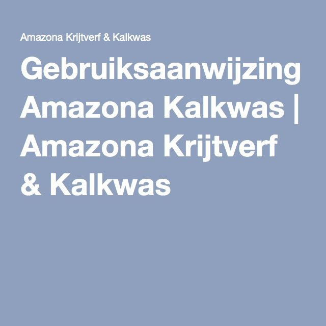 Gebruiksaanwijzing Amazona Kalkwas | Amazona Krijtverf & Kalkwas