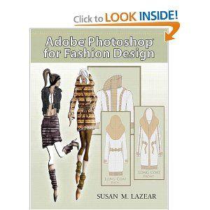 Adobe Photoshop For Fashion Design Susan Lazear