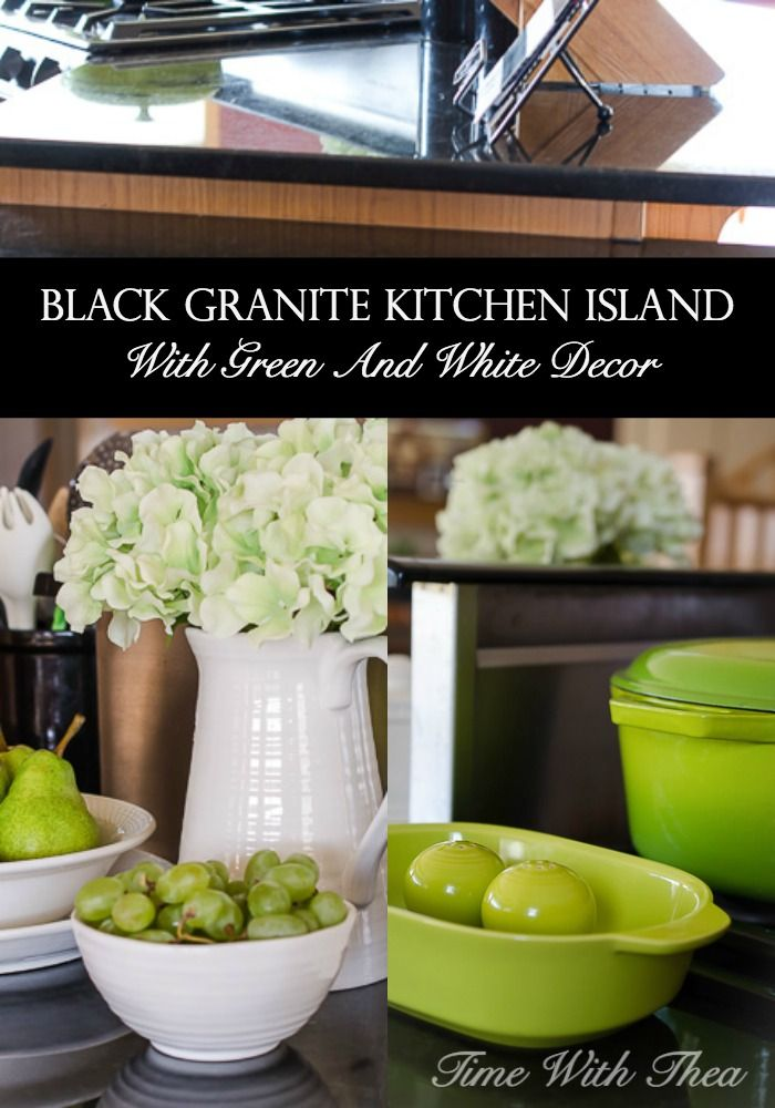 Black Granite Kitchen Island With Green And White Decor ~ Freshen up a basic black granite kitchen island with inexpensive bright green and white decor! / timewiththea.com