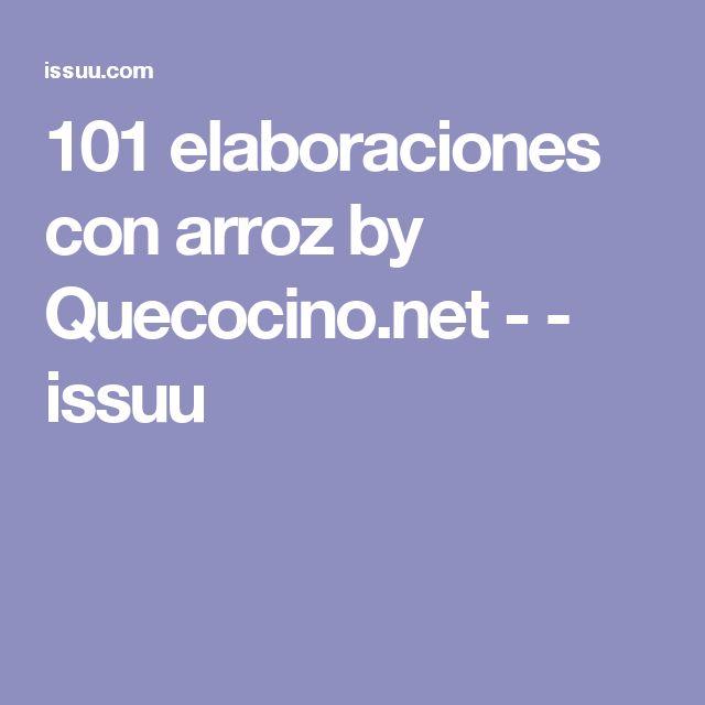 101 elaboraciones con arroz by Quecocino.net - - issuu