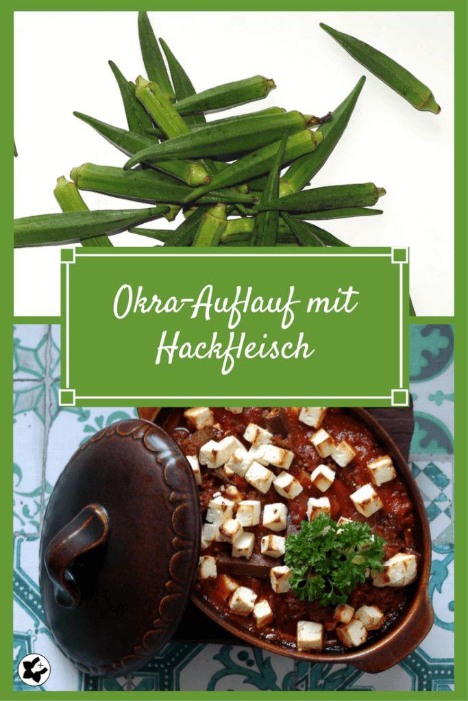chilibluetendotcom Okra-Auflauf mit Hackfleisch laktosefrei