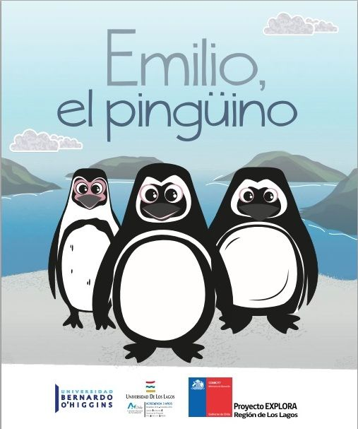 """Emilio, el pingüino"" escrito por Karina Bravo, ilustraciones Paola Bravo, asesoría científica Dr. Alejandro Simeone."