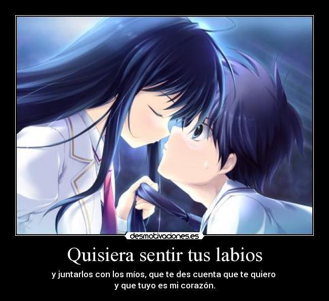 carteles anime amor labios besarte yooo desmotivaciones