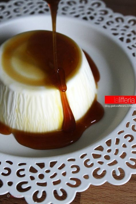 Panna cotta con caramello  ...needs translated                                                                                                                                                                               More