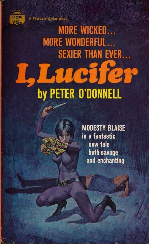 """I, Lucifer"" by Peter O'Donnell. A Modesty Blaise novel."
