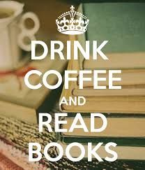 Drink Coffee and Read Books!