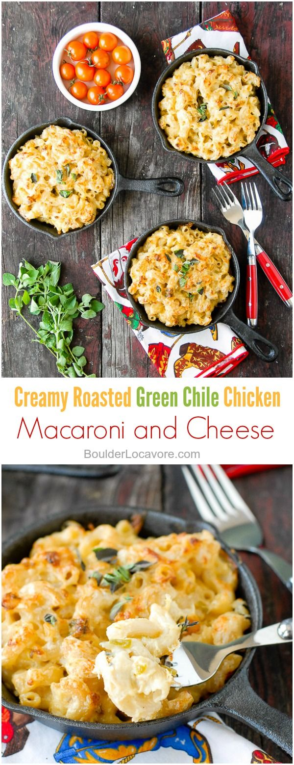 Creamy Roasted Green Chile Chicken Mac And Cheese An Unforgettable Version Of