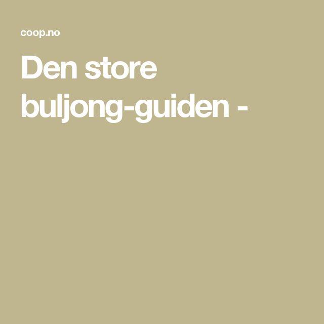 Den store buljong-guiden -