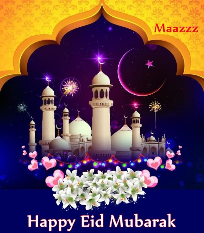 May Allaah Bestow Glories, Successes, And Happiness To You And Your Family  Wish you all a very Happy Eid.  #Happy #Eid #Mubarak   #EidWishes2016 #Maazzz  #MafazOfficial #MohamedMafaz #MafazGalle