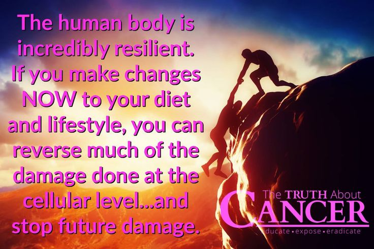 """""""The human body is incredibly resilient. If you make changes NOW to your diet and lifestyle, you can reverse much of the damage done at the cellular level... and stop future damage."""" The sooner you get started, the better! Please re-pin to share with your family & friends! Together we can educate the world! // The Truth About Cancer <3"""
