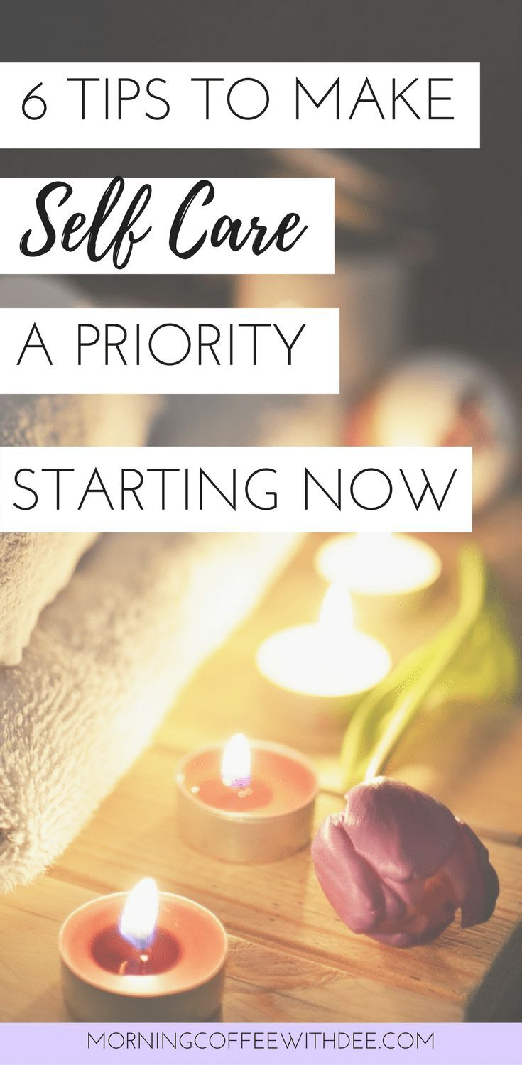 Struggling with self care? Check out these 6 tips to make self care a priority in your life starting now. It's a perfect new years resolution or goal to set! | self care ideas, self care routine, self care tips, healthy mind body and soul, emotional self care, psychological self care, personal growth, self improvement, goal setting, new years goals #selfcare #personalgrowth