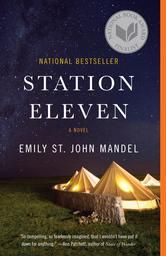 Station Eleven - A novel ebook by Emily St. John Mandel #KoboOpenUp #ReadMore #ScienceFiction #Fantasy #ebook