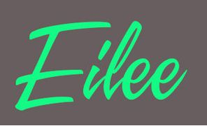 Eilee: An Irish girls name meaning Shining Light in greek