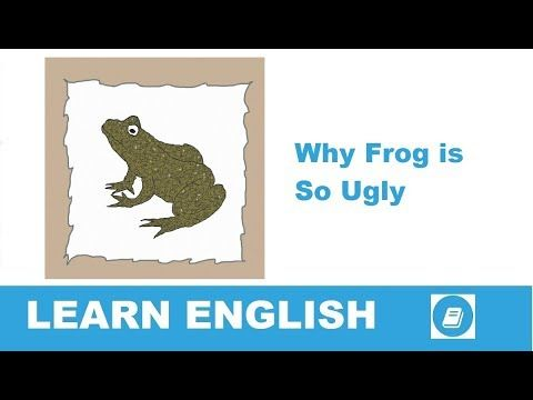 Why Frog Is So Ugly - Short Story in English