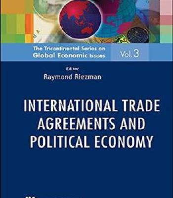 International Trade Agreements And Political Economy PDF