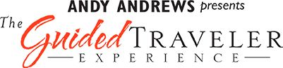 REALLY LIVE your life... Andy Andrews video-The Guided Traveler Experience