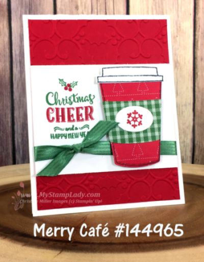 Use Stampin' Up! Merry Café and Coffee Cup Framelit Dies to create a handmade Christmas Card. Find supplies at www.shopwithmystamplady.com