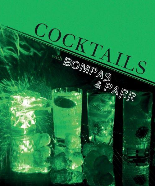 Bompass & Parr Cocktail Recipes