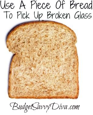 Use A Piece Of Bread To Pick Up Broken Glass ...& keep homemade cookies soft and fresh!!!