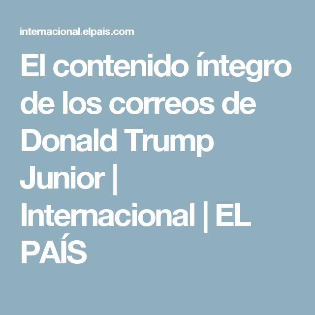 El contenido íntegro de los correos de Donald Trump Junior   Internacional   EL PAÍS