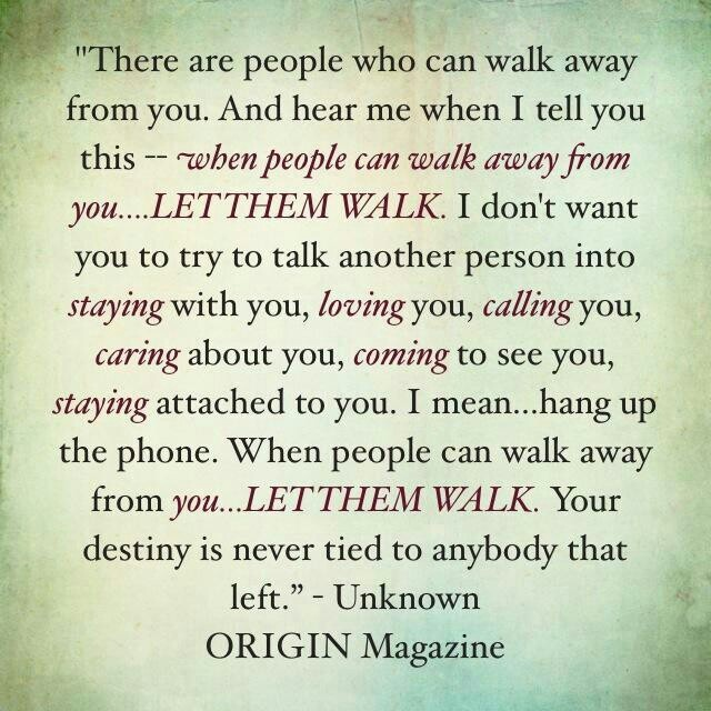 Famous Quotes About Walking Away. QuotesGram
