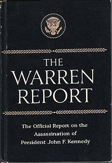"""The Warren Report: The Official Report on the Assassination of President John F. Kennedy"", by the Warren Commission"