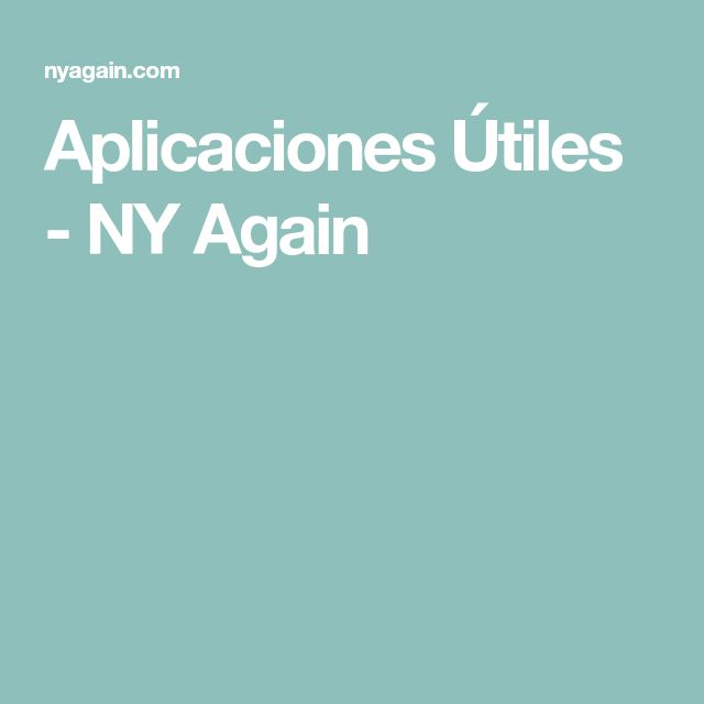 Aplicaciones Útiles - NY Again