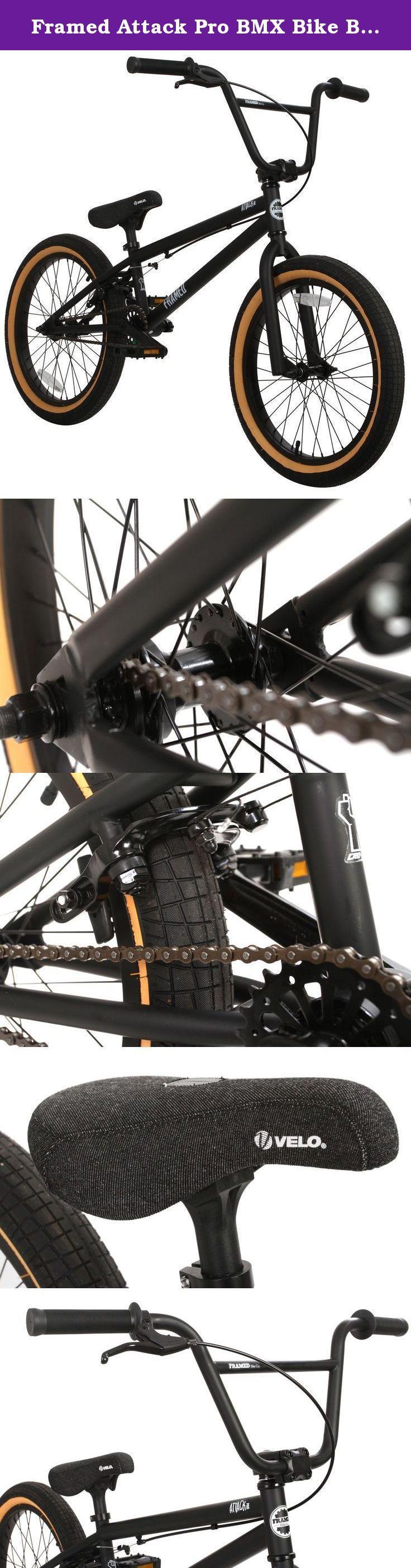 "Framed Attack Pro BMX Bike Black/Black Sz 20in. Key Features of the Framed Attack Pro BMX Bike: Frame - Chromoly Triangle. Forks - 1-1/8Th Chromoly Legs. Bars - Framed 2Pc Chromoly Bars (8 3/4"" Tall X 29"" Wide). Grips - Velo Mean Mug 147mm. Stem - Framed Alloy Front Load. Headset - Neco 28.6 6/34/30mm. Brake Lever - Apse Alloy Lever W/Adjuster. Brake - Apse Alloy U-Brake. Cranks - 3Pc Chromoly Tubular 175mm W/Unsealed American Bottom Bracket. Sprocket - 25T Steel. Chain - Kmc Z410 Half…"