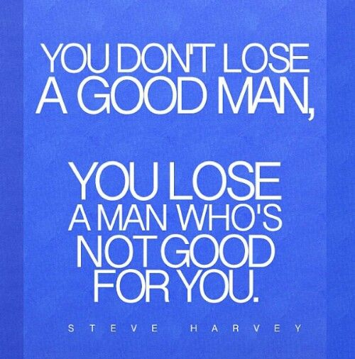 Steve Harvey quote.