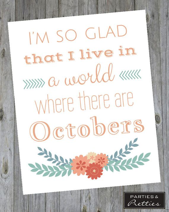 Seasonal - Octobers - Fall Quote Print
